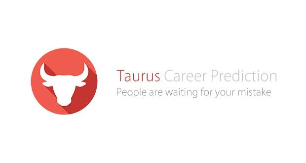 Taurus Career Prediction 2019-20